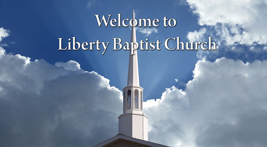 Welcome to Liberty Baptist Church Greenville Mi
